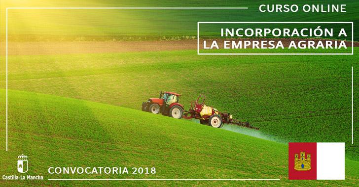 Convocatoria Incorporación a la Empresa Agraria Castilla la Mancha